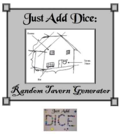 Role Playing Games - Just Add Dice: Random Tavern Generator