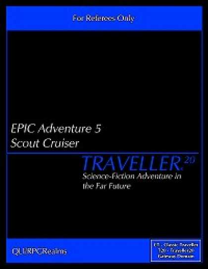 Role Playing Games - EPIC Adventure #5 - Scout Cruiser