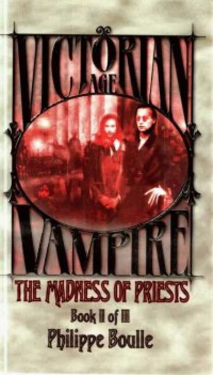 Role Playing Games - Victorian Age Vampire Book II of III: The Madness of Priests