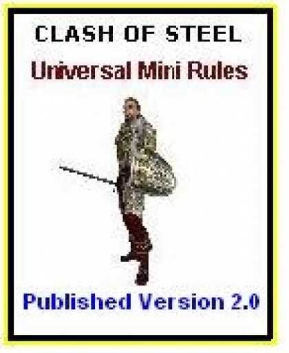Role Playing Games - Clash of Steel Miniatures Rules Published Version 2.0