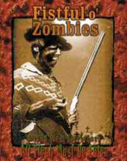 Role Playing Games - Fistful o' Zombies