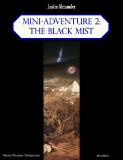 Role Playing Games - Mini-Adventure 2: The Black Mist