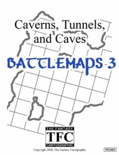 Role Playing Games - Caverns, Tunnels, and Caves: Battlemaps 3
