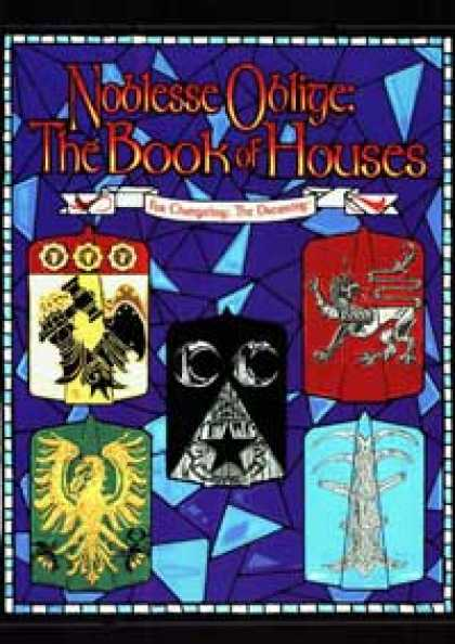 Role Playing Games - Noblesse Oblige: The Book of Houses
