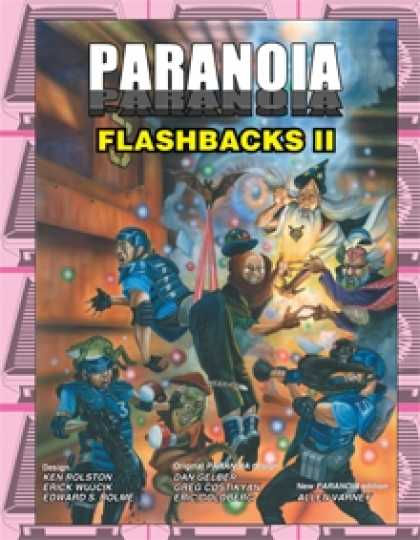Role Playing Games - Paranoia Flashbacks II