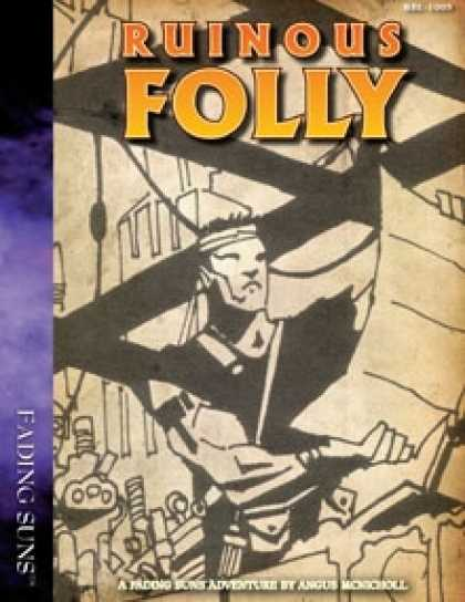 Role Playing Games - Ruinous Folly: A Fading Suns Shard