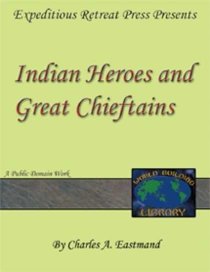 Role Playing Games - World Building Library: Indian Heroes and Great Chieftains