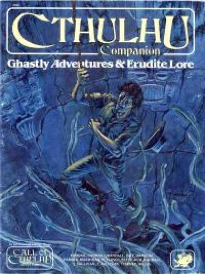 Role Playing Games - Cthulhu Companion: Ghastly Adventures & Erudite Lore