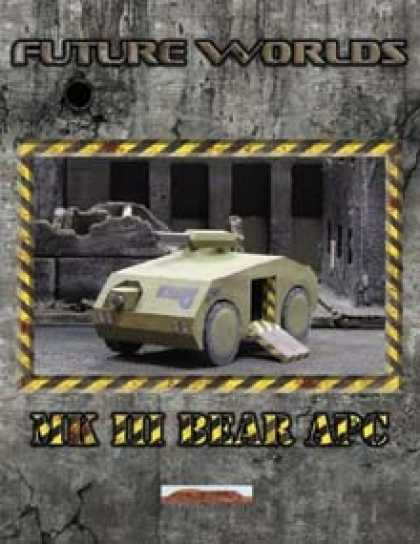 Role Playing Games - Future Worlds: Mk III Bear APC