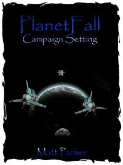 Role Playing Games - PlanetFall: Campaign Setting