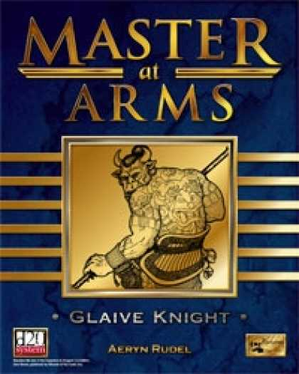 Role Playing Games - Master at Arms: Glaive Knight