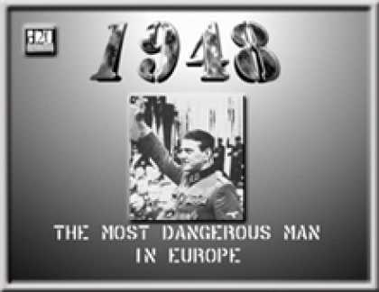 Role Playing Games - 1948: The Most Dangerous Man in Europe