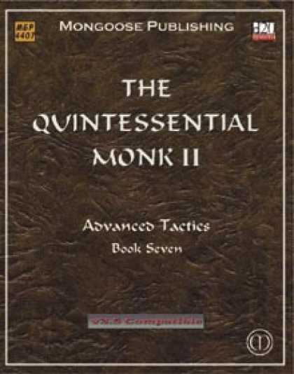 Role Playing Games - The Quintessential Monk II