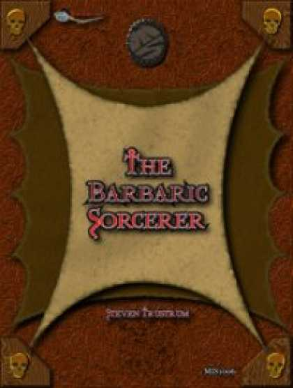 Role Playing Games - OGL Barbarian: The Barbaric Sorcerer