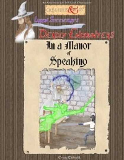 Role Playing Games - In a Manor of Speaking (Deadly Encounters)
