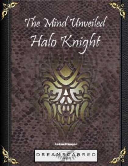 Role Playing Games - The Mind Unveiled: Halo Knight