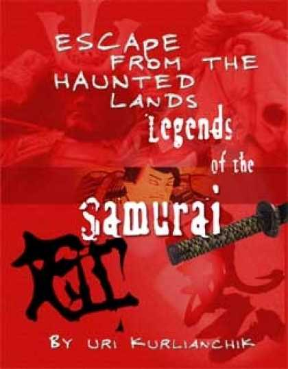 Role Playing Games - Legends of the Samurai: The Escape from the Haunted Lands