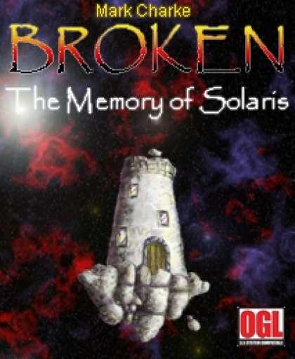 Role Playing Games - Broken: The Memory of Solaris