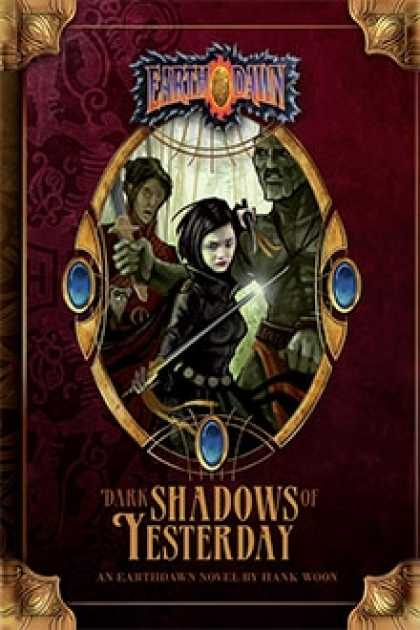 Role Playing Games - Dark Shadows of Yesterday: An Earthdawn Novel