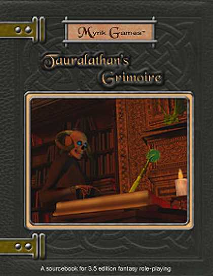 Role Playing Games - Tauralathan's Grimoire, Volume I