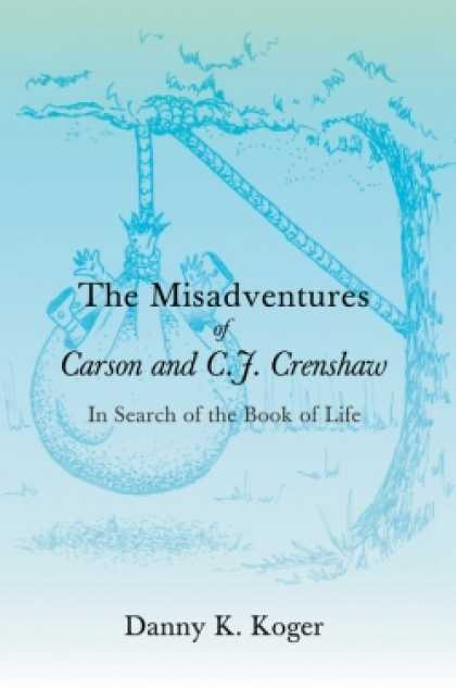 Role Playing Games - The Misadventures of Carson and C.J. Crenshaw