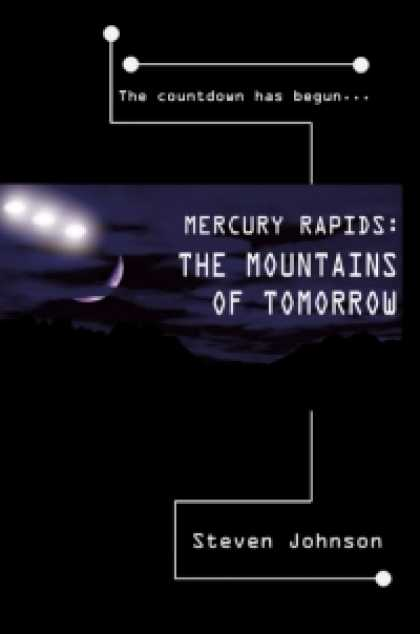 Role Playing Games - Mercury Rapids: The Mountains of Tomorrow