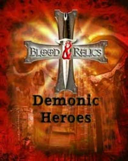 Role Playing Games - Blood and Relics: Demonic Heroes