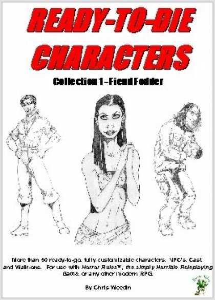 Role Playing Games - Horror Rules Ready-To-Die Characters Collection 1 - Fiend Fodder