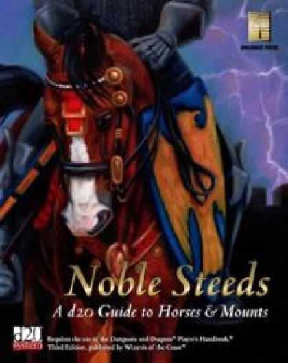 Role Playing Games - Noble Steeds: A d20 Guide To Horses & Mounts