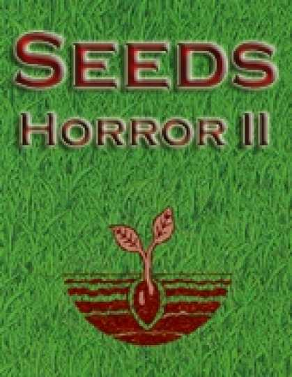 Role Playing Games - Seeds: Horror II