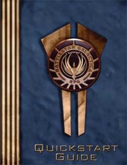 Role Playing Games - Battlestar Galactica RPG Quickstart Guide