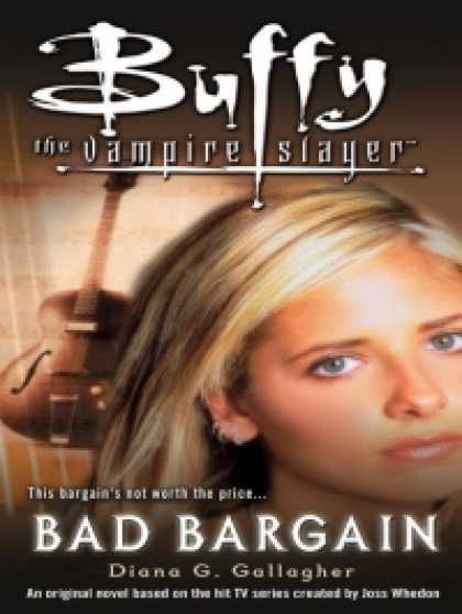 Role Playing Games - Buffy the Vampire Slayer: Bad Bargain