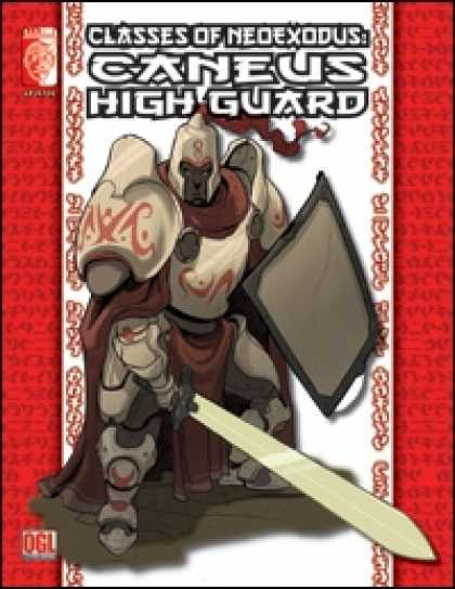 Role Playing Games - Classes of NeoExodus: Caneus High Guard