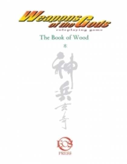 Role Playing Games - Weapons of the Gods: The Book of Wood