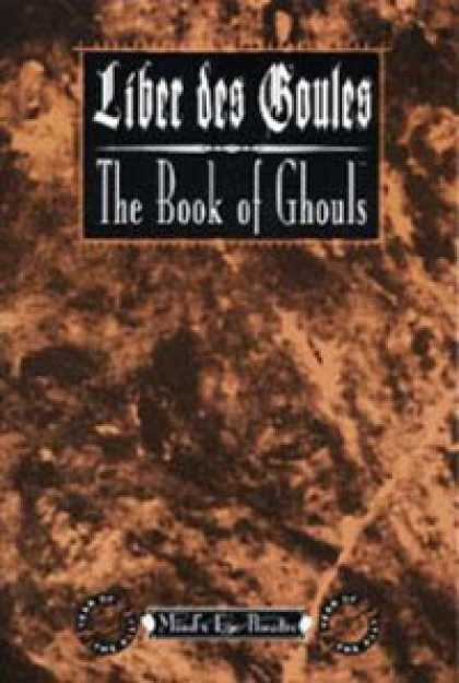 Role Playing Games - Liber des Goules: The Book of Ghouls
