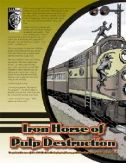 Role Playing Games - Iron Horse of Pulp Destruction