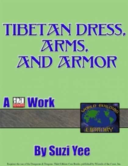 Role Playing Games - World Building Library: Tibetan Dress, Arms & Armor