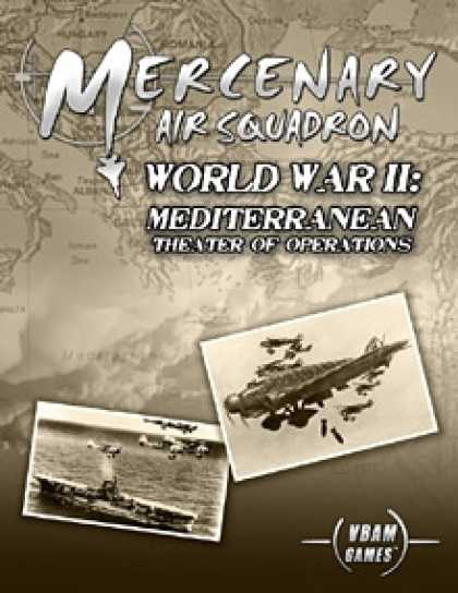 Role Playing Games - Mercenary Air Squadron World War II: Mediterranean Theater of Operations