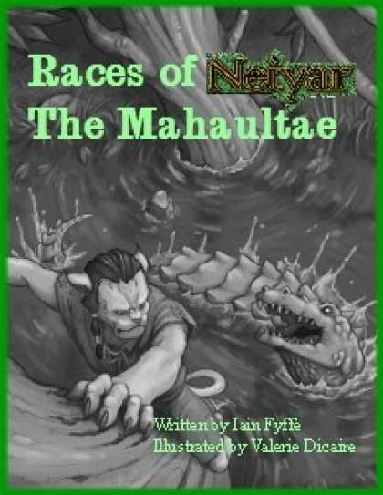 Role Playing Games - Races of Neiyar: The Mahaultae