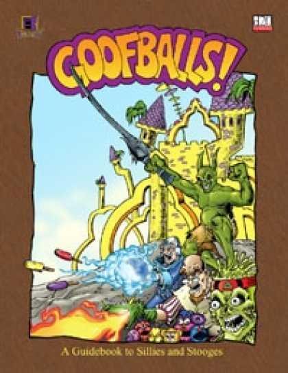 Role Playing Games - GOOFBALLS!: A Guidebook to Sillies and Stooges