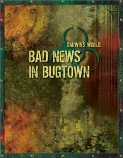 Role Playing Games - Darwin's World: Bad News In Bugtown (Gencon 2007 Adventure)