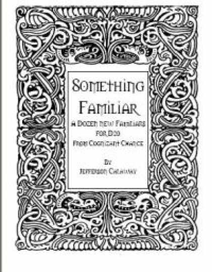 Role Playing Games - Something Familiar: A Dozen New Familiars for D20