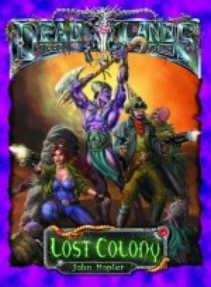 Role Playing Games - PEG4000 Lost Colony (Classic AND D20)