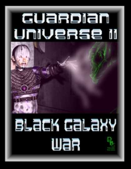 Role Playing Games - Guardian Universe II: Black Galaxy