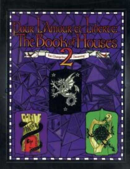 Role Playing Games - Pour L'Amour et Liberte: The Book of Houses 2