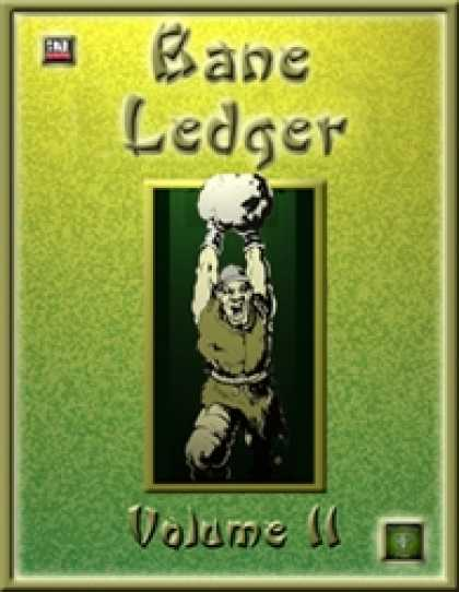 Role Playing Games - Bane Ledger II