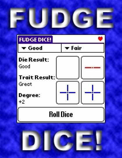 Role Playing Games - FUDGE DICE!