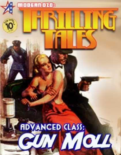 Role Playing Games - THRILLING TALES: Advanced Class - GUN MOLL