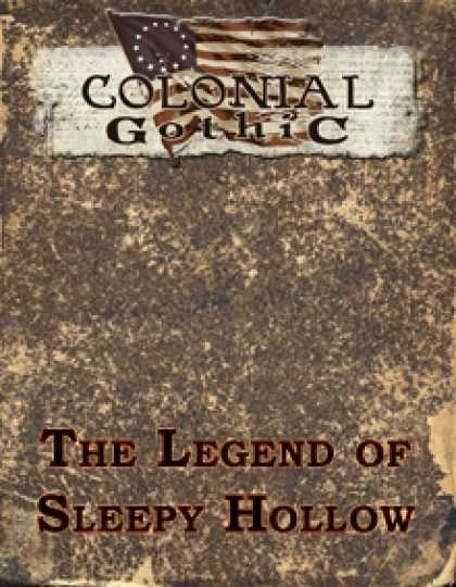 Role Playing Games - Colonial Gothic: The Legend of Sleepy Hollow