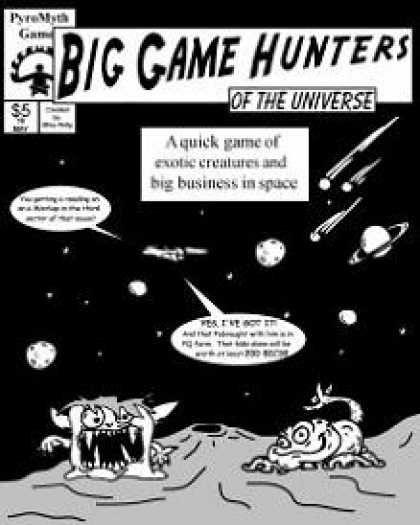 Role Playing Games - Big Game Hunters of the Universe